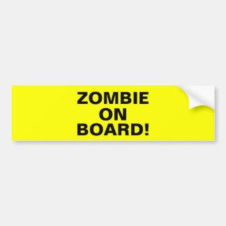 Zombie On Board - Living Dead Bumper Sticker