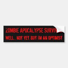 Zombie Optimism Bumper Sticker at Zazzle