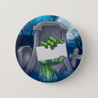 Zombie or Halloween Monster Sign Pinback Button