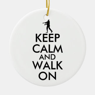 Zombie Ornament Keep Calm and Walk On Customizable