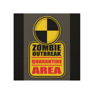 Zombie Outbreak Quarantine Sign