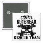 Zombie Outbreak Rescue Team Pinback Button