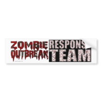 Zombie Outbreak Response Team Bumper Stickers