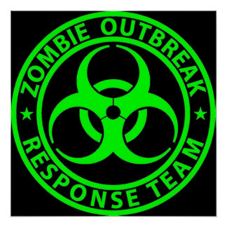 Zombie Outbreak Response Team Neon Green Poster