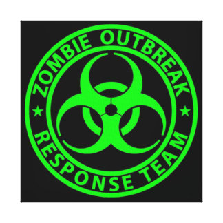 Zombie Outbreak Response Team Sign Canvas Print