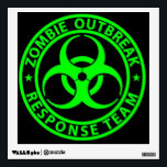 """Zombie Outbreak Response Team Sign Wall Sticker<br><div class=""""desc"""">A great sign to let everyone know you are a Zombie Outbreak Response Team member.</div>"""
