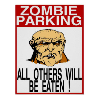 Zombie Parking All Others Eaten Poster