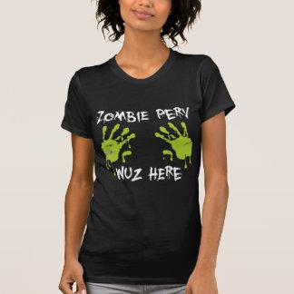 Zombie Perv Wuz Here - Green T Shirt