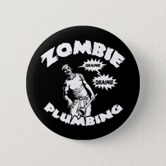 Zombie Plumbing Pinback Button