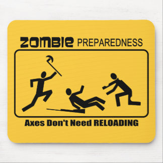 Zombie Preparedness Axes Reload Design Mouse Pad
