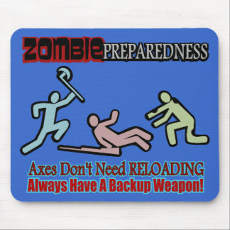 Zombie Preparedness Axes Reloading Design Mouse Pads
