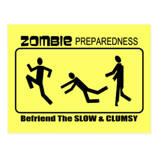 Zombie Preparedness Befriend Slow ALL COLOR Design Postcard