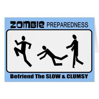 Zombie Preparedness Befriend Slow Design Card