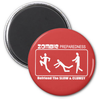 Zombie Preparedness Befriend Slow WHITE Design 2 Inch Round Magnet