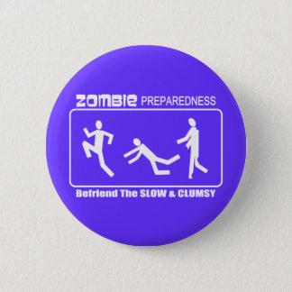 Zombie Preparedness Befriend Slow WHITE Design Button