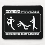 Zombie Preparedness Befriend Slow WHITE Design Mouse Pad