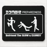 Zombie Preparedness Befriend Slow WHITE Design Mousepad