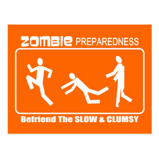 Zombie Preparedness Befriend Slow WHITE Design Postcard