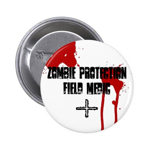 Zombie Protection Field Medic Pin