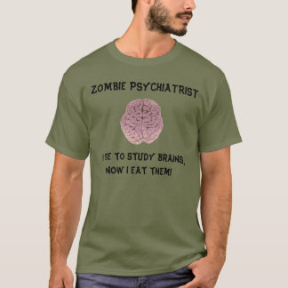ZOMBIE PSYCHIATRIST T-SHIRT (lighter color shirt)