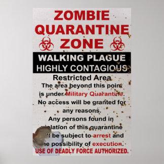 Zombie Quarantine Military Sign Poster