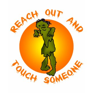 Zombie Reach Out and Touch Products shirt