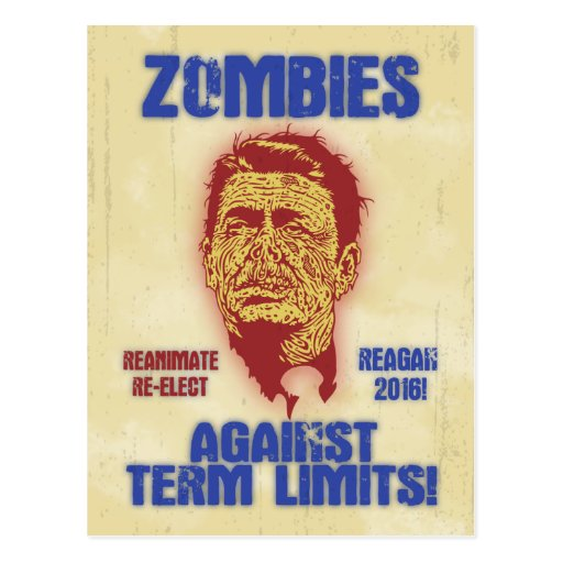 Zombie Reagan - Term Limits Post Card