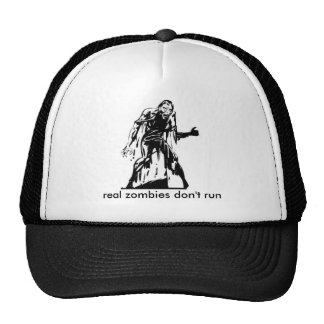 zombie, real zombies don't run trucker hat