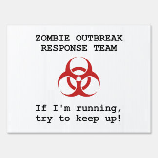 Zombie Response Team Lawn Sign