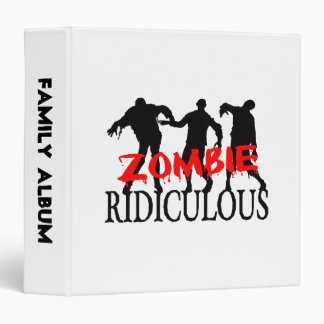 Zombie Ridiculous Binder