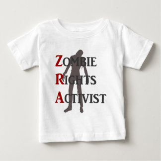 Zombie Rights Activist Baby T-Shirt