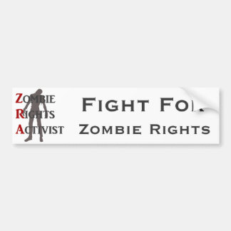 Zombie Rights Activist Bumper Sticker