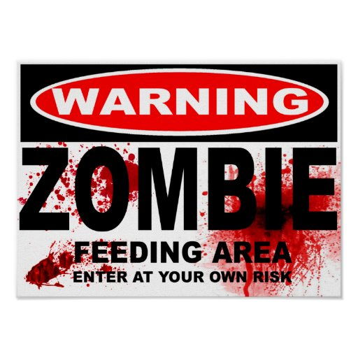 ZOMBIE ROAD SIGN POSTER