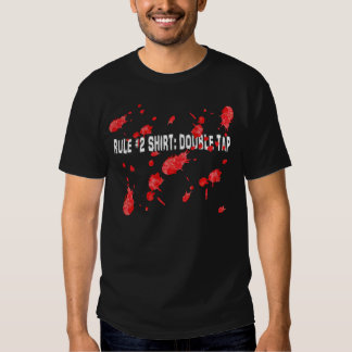 Zombie rule #2 Double tap. Shirt