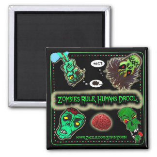 ZOMBIE RULE, HUMANS DROOL REFRIGERATOR MAGNET