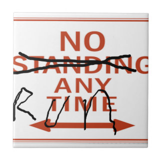 Zombie Sign, No Standing Anytime...Run Tile