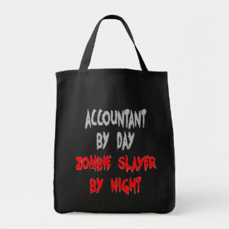 Zombie Slayer Accountant Tote Bag