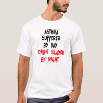 Zombie Slayer Asthma Sufferer T-Shirt
