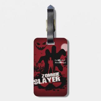 Zombie Slayer Bag Tag