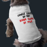 """Zombie Slayer Chinese Crested Dog Shirt<br><div class=""""desc"""">This bloody text design is perfect for any dog who is a Chinese Crested by day but a zombie slayer dog by night.</div>"""