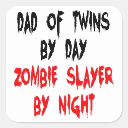 Zombie Slayer Dad of Twins Square Sticker