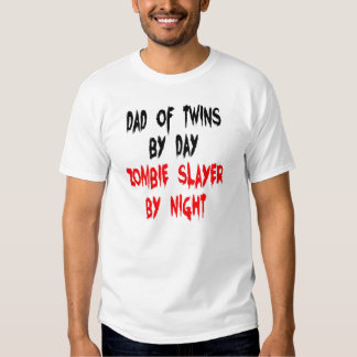 Zombie Slayer Dad of Twins T-shirt