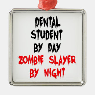 Zombie Slayer Dental Student Square Metal Christmas Ornament