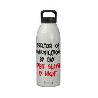 Zombie Slayer Director of Communications Water Bottles