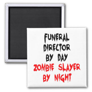 Zombie Slayer Funeral Director 2 Inch Square Magnet