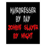 Zombie Slayer Hairdresser Posters