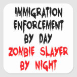 Zombie Slayer Immigration Enforcement Worker Square Stickers