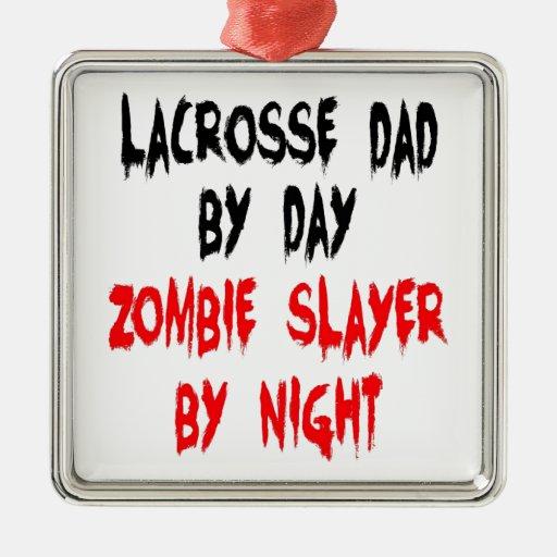 Zombie Slayer Lacrosse Dad Christmas Ornaments