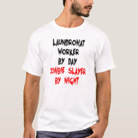 Zombie Slayer Laundromat Worker T-Shirt