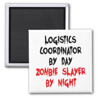 Zombie Slayer Logistics Coordinator 2 Inch Square Magnet